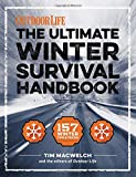 The Winter Survival Handbook: 157 Winter Tips and Tricks (1) (Outdoor Life)