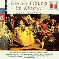 Prokofiev: Betrothal in a Monastery (Die Verlobung Im Kloster) by VARIOUS ARTISTS