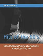 Word Search Puzzles for Adults: America's Top 40: Hits of the 90's