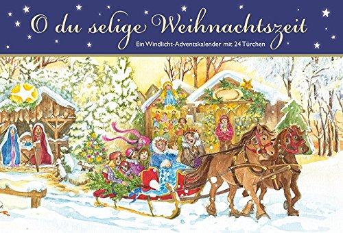 O du selige Weihnachtszeit. Ein Windlicht-Adventskalender mit 24 Türchen