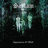 Songtexte von Sarkom - Aggravation of Mind