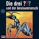 Die drei Fragezeichen und der Ameisenmensch – Folge 32