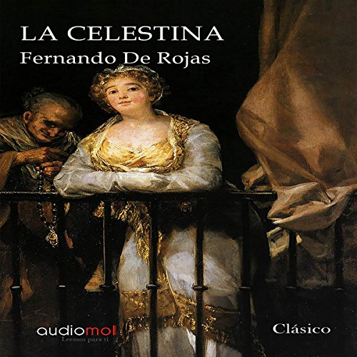 La Celestina [The Tragicomedy of Calisto and Melibea] cover art