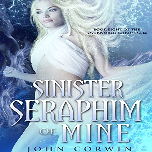 Sinister Seraphim of Mine audiobook cover art
