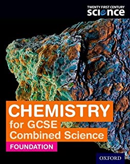 Twenty First Century Science Chemistry for GCSE Combined Science: Foundation Student Book