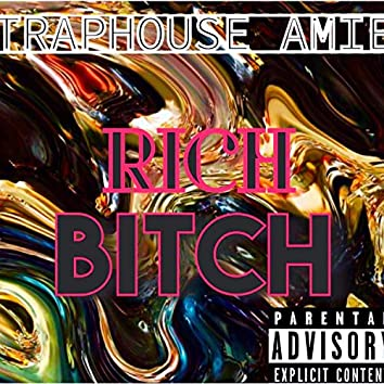 Rich Bitch (feat. Mrs.Right)