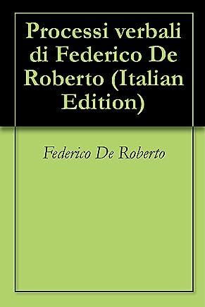 Processi verbali di Federico De Roberto