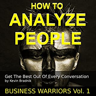 How to Analyze People: Get the Best out of Every Conversation cover art