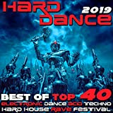Hard Dance 2019 - Best of Top 40 Electronic Dance Acid Techno Hard House Rave Festival Anthems