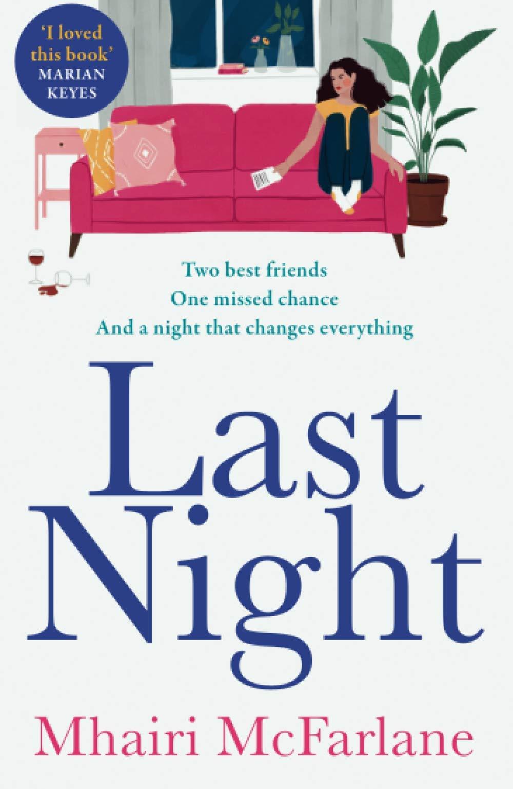 Cover image of Last Night by Mhairi McFarlane