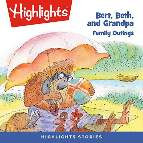 Bert, Beth, and Grandpa: Family Outings copertina