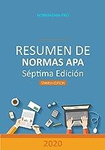 Resumen de Normas APA, Séptima Edición: Todo lo que necesitas para convertirte en un experto de APA (Traducción nº 1) (Spa...