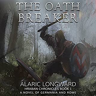 The Oath Breaker: A Novel of Germania and Rome audiobook cover art