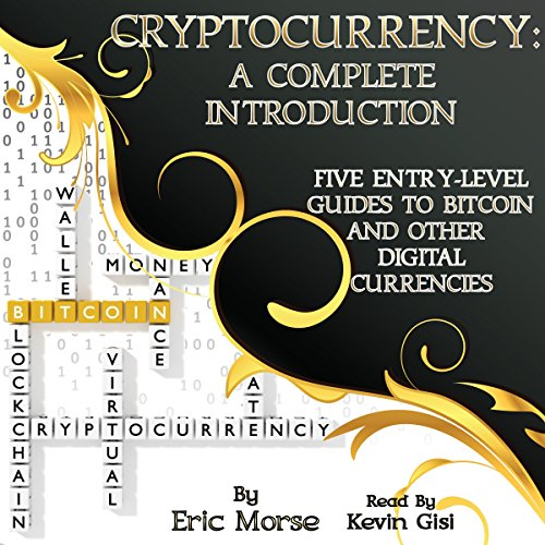 Cryptocurrency: A Complete Introduction audiobook cover art