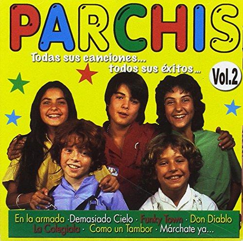 'Parchis: Todas sus canciones..todos sus éxitos vol.2