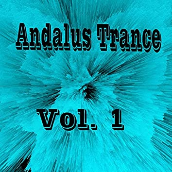 Andalus Trance, Vol. 1