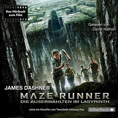 Die Auserwählten - Maze Runner 1: Maze Runner: Die Auserwählten im Labyrinth: Das Hörbuch zum Film : 6 CDs