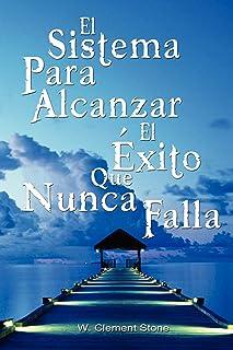 El Sistema Para Alcanzar El Exito Que Nunca Falla / The Success System That Never Fails