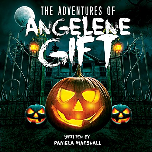 The Adventures of Angelene Gift audiobook cover art