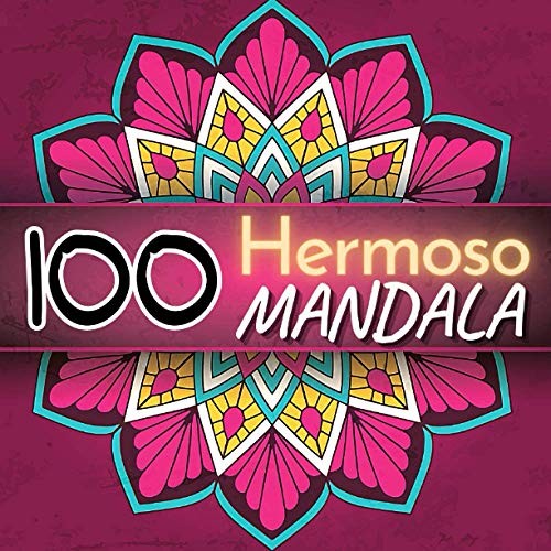 100 Hermoso Mandala: Un divertido libro de regalo para colorear para amantes de mandalas. Relajación para adultos con diseños de mandalas que alivian ... (libro para colorear para adultos)