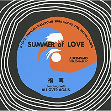 Summer Of Love / All Over Again
