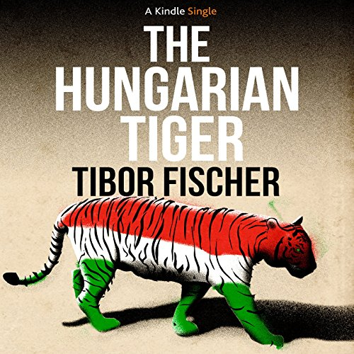 The Hungarian Tiger audiobook cover art