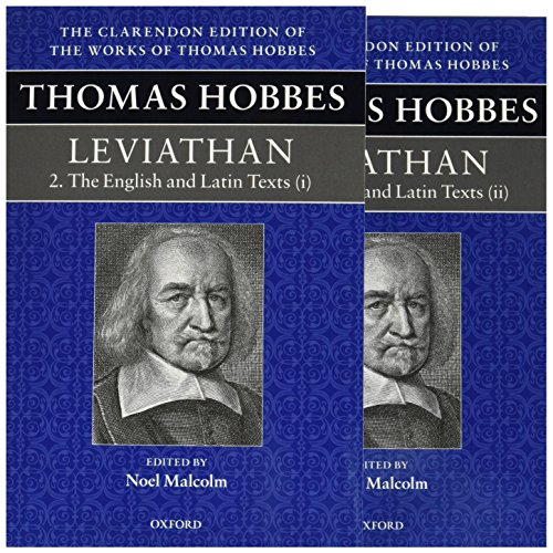 Thomas Hobbes - Leviathan: The English and Latin Texts (Clarendon Edition of the Works of Thomas Hobbes)