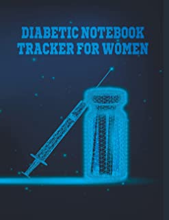 diabetic notebook tracker for women: Simple Way to Keep Record Weekly Diabetes Journal Log Book With Blood Sugar, Insulin ...