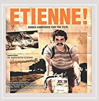Etienne!: Songs Composed for the Film