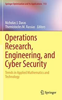 Operations Research, Engineering, and Cyber Security: Trends in Applied Mathematics and Technology
