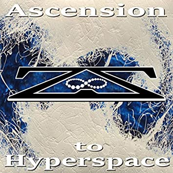 Ascension to Hyperspace