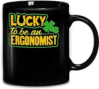 Saint Patrick Day Lucky To Be An Ergonomist Awesome Profession Career Coffee Mug 11oz Ceramic Tea Cups