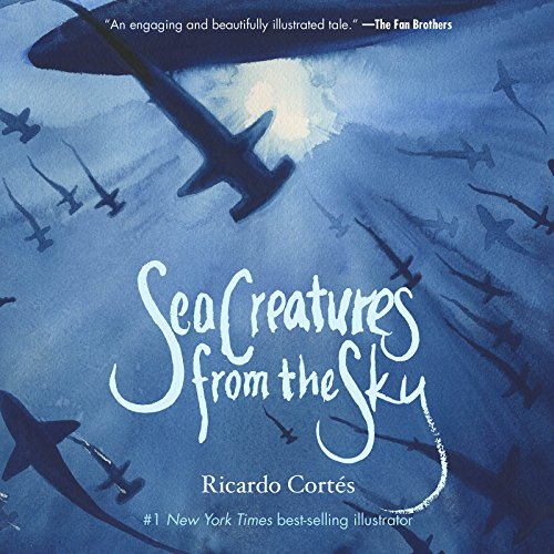 Sea Creatures from the Sky (English Edition)