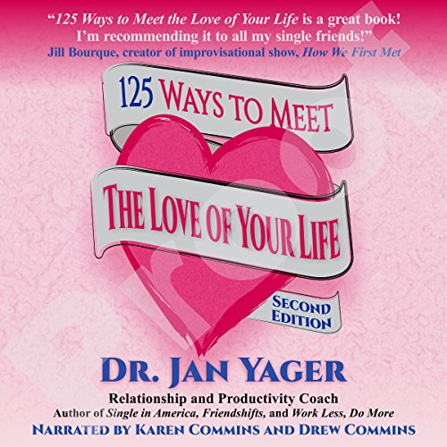 125 Ways to Meet the Love of Your Life audiobook cover art