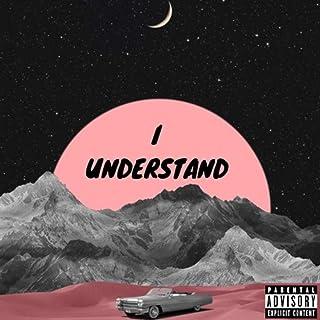 I understand [Explicit]