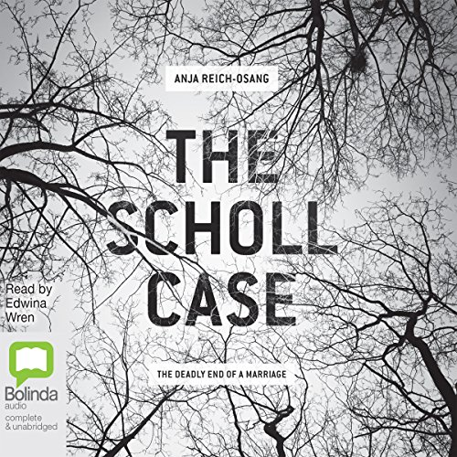 The Scholl Case audiobook cover art