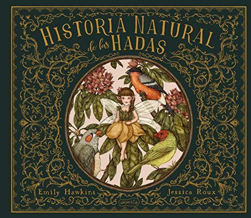 Historia Natural De Las Hadas: 60 (HARPERKIDS)