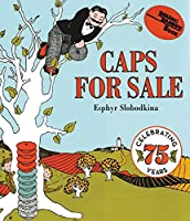 Caps for Sale Board Book: A Tale of a Peddler, Some Monkeys and Their Monkey Business (Reading Rainbow Books) by Esphyr Slobodkina(2015-09-01)