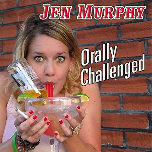 Orally Challenged audiobook cover art