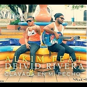 Clavada en Mi Pecho (feat. Alkim)