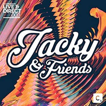 Cr2 Live & Direct Presents: Jacky & Friends