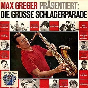 Max Greger präsentiert Die große Schlagerparade