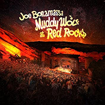 Muddy Wolf At Red Rocks (Live)