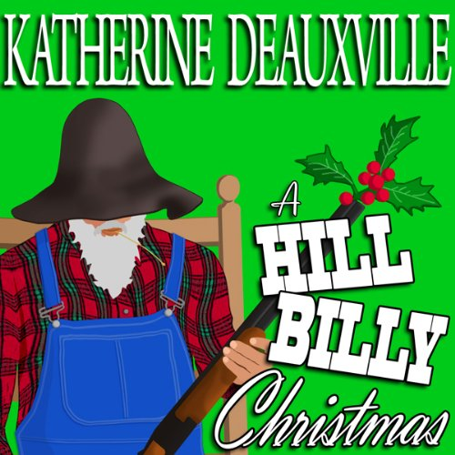 A Hillbilly Christmas (Formerly 'Moonlight and Mistletoe') audiobook cover art