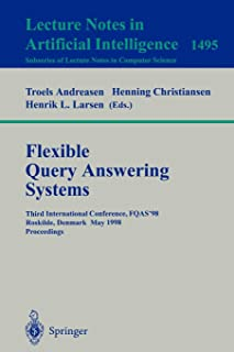 Flexible Query Answering Systems: Third International Conference, FQAS'98, Roskilde, Denmark, May 13-15, 1998, Proceedings (Lecture Notes in Computer Science)