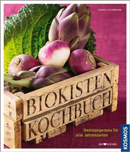 Biokisten Kochbuch von Cornelia Schinharl ( 7. August 2010 )