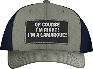 of Course I`m Right! I`m A Lamarque! - Leather Black Patch Engraved Trucker Hat
