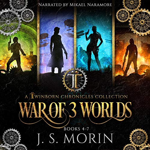Twinborn Chronicles: War of 3 Worlds                   By:                                                                                                                                 J.S. Morin                               Narrated by:                                                                                                                                 Mikael Naramore                      Length: 44 hrs and 16 mins     731 ratings     Overall 4.6