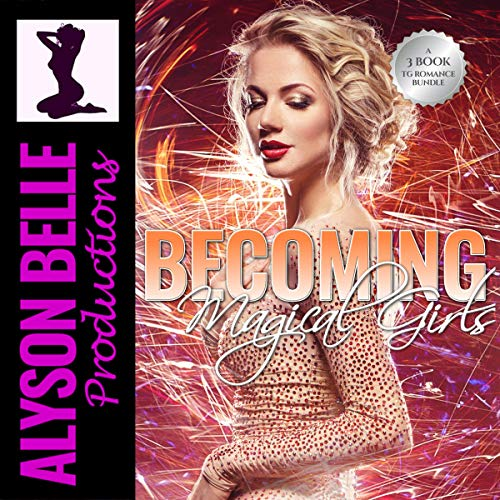 Becoming Magical Girls Audiobook By Alyson Belle cover art