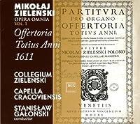 Zielenski: Opera Omnia, Vol. 1: Offertoria Totius Anni, 1611 (2010-01-01)